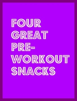 pre-workout snacks